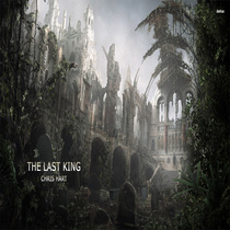 The Last King by Chris Hart