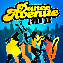 DJ Jammin Joe Dance Avenue by DJ Jammin Joe