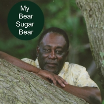 My Bear Sugar Bear by Pastor Troy Jackson