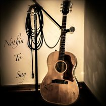 Nothin' to Say by Stephen Mason
