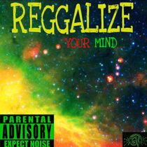 Reggalize Your Mind by Green Vision
