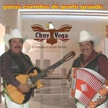 Puros Corridos de Gente Grande by Chuy Vega