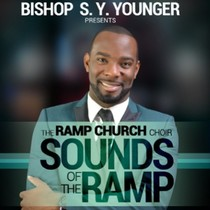 Sounds of The Ramp by Bishop S.Y. Younger & The Ramp Church Choir