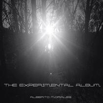 The Experimental Album by Alberto Morales