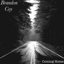 Coming Home by Brandon Coy