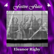 Eleanor Rigby by Festive Flutes