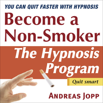 Become a Non-Smoker (The Hypnosis Program) by Andreas Jopp
