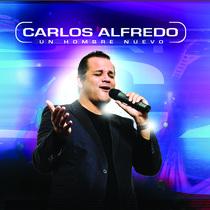 Un Hombre Nuevo by Carlos Alfredo