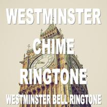 Westminster Chime Ringtone (Westminster Bell Ringtone) by Grandfather Clock Ringtone