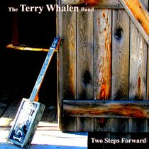 Two Steps Forward by The Terry Whalen Band