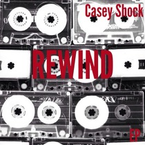 Rewind by Casey Shock