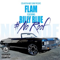 No Roof (feat. Billy Blue) by Flam