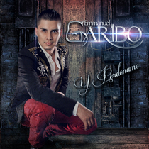 Y Perdoname by Emmanuel Garibo