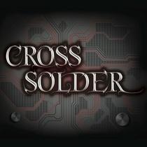 Cross Solder by Cross Solder