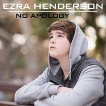 No Apology by Ezra Henderson