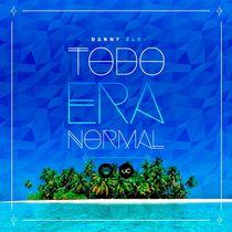 Todo Era Normal by Danny Elb