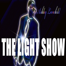 The Light Show by Ashley Lovechild