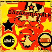 What's Goody by Bazaar Royale