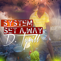 System Set a Way by D.Tyrill