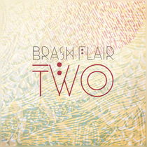 Two by Brash Flair