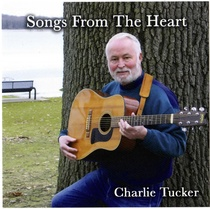 Songs from the Heart by Charlie Tucker