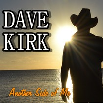 Another Side of Me by Dave Kirk