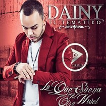 Lo Que Suena a Otro Nivel by Dainy El Tematiko