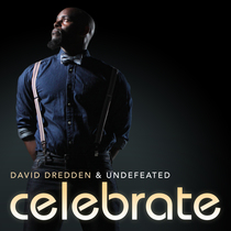 Celebrate by David Dredden & Undefeated Ministries