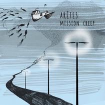 Mission Creep by Arêtes