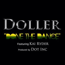 Done the Dance (feat. Kai Ryder) by Doller