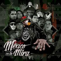 Mexico en la Mira Mixtape by Dee Jay Masae