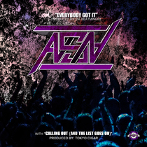 Everybody Got It / Calling Out (And the List Goes On) by ASN