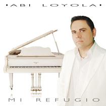 Mi Refugio by Abi Loyola