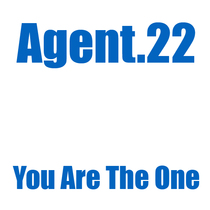 You Are the One by Agent.22