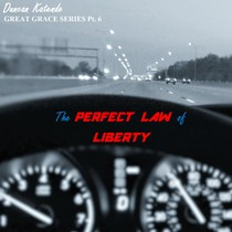 The Perfect Law of Liberty by Duncan Katende