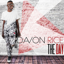 The Day by Davon Rice