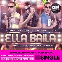 Ella baila by Manuel2Santos, Clase A & Javier Declara