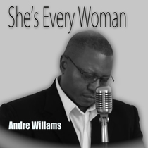 She's Every Woman by Andre Williams
