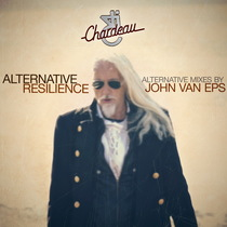 Alternative Resilience (Alternative Mixes by John Van Eps) by Chardeau