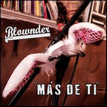 Más de ti by Blownder
