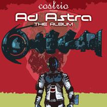 Ad Astra: The Album by Costrio
