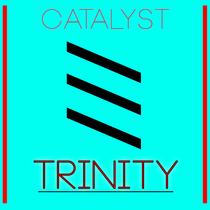 Trinity by Catalyst