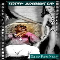 Testify (Judgement Day) by Danny Page