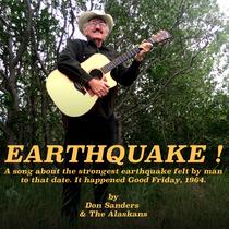 Earthquake by Don Sanders & The Alaskans