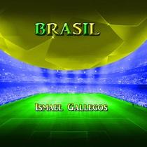 Brasil by Ismael Gallegos