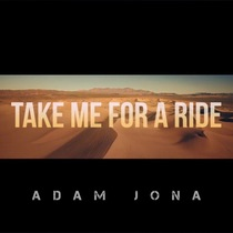 Take Me for a Ride (feat. Premo D'anger) by Adam Jona