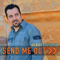 Send Me Out by Gilbert Hovsepian