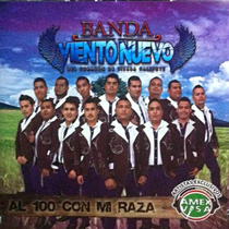 100 Con Mi Raza by Banda Viento Nuevo