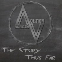 The Story Thus Far by American Volition