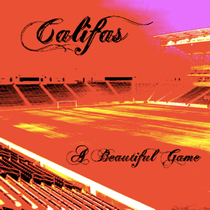 A Beautiful Game by Califas Ryan Rossi